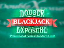 Double Exposure Blackjack Pro Series – онлайн-автомат с бонусами